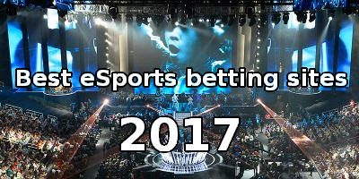 Best esports betting sites for 2017