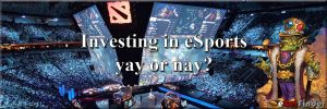 Header investing in eSports