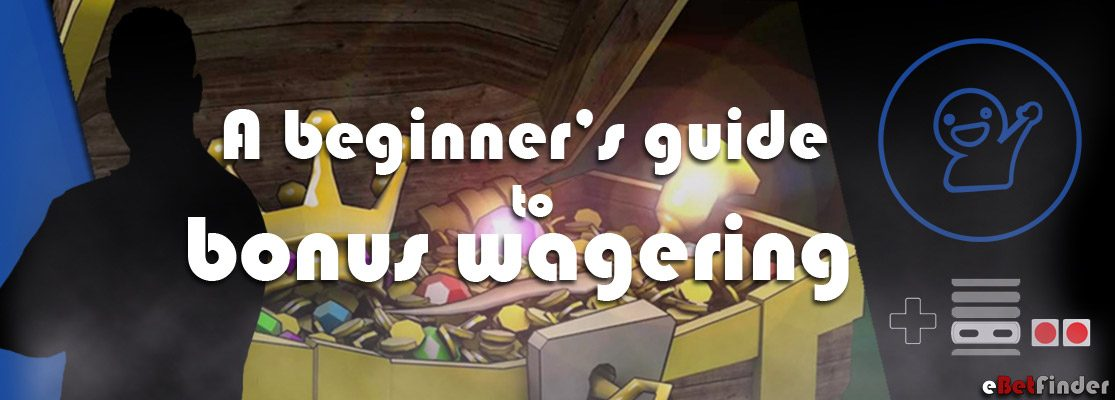 A beginner's guide to wagering requirements